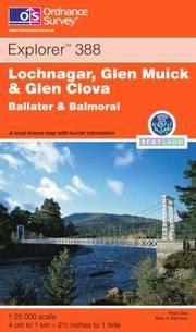 image of Lochnagar, Glen Muick and Glen Clova: Ballater and Balmoral (Explorer Maps)