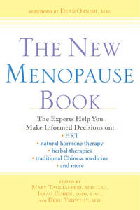 The New Menopause Book: The Experts Help You Make Informed Decisions on HRT, Natural Hormone...