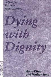 death with dignity bibliography In october of 2014, a six-minute video featuring a young woman named brittany maynard transformed the conversation about death with dignity americans in every state answered her call and.