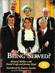 Are You Being Served?: A Celebration of Twenty-Five Years    (Signed)