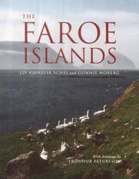 The Faroe Islands by  Gunnie  Liv Kjorsvik and Moberg - Paperback - First Thus - 2003 - from Compass Books and Biblio.co.uk