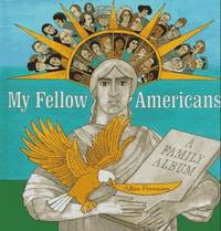 My Fellow Americans: A Family Album by  Alice Provensen - Stated 1st  Edition - 1995 - from Popeks Books, IOBA and Biblio.com