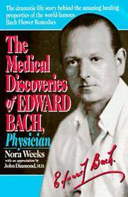 image of The Medical Discoveries of Edward Bach, Physician