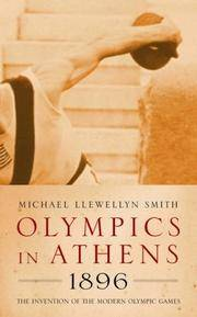 Olympics in Athens 1896.The Invention of the Modern Olympic Games