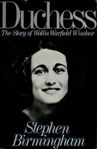 Duchess: the Story of Wallis Warfield Windsor