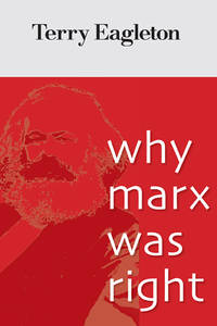 Why Marx Was Right Eagleton, Terry