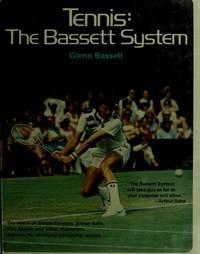 TENNIS: THE BASSETT SYSTEM