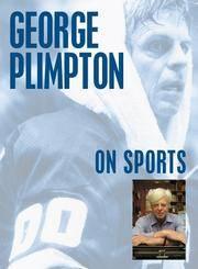 George Plimpton On Sports