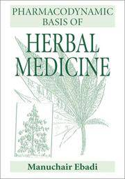 Pharmacodynamic Basis of Herbal Medicines