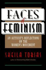 Faces Of Feminism: An Activist's Reflections On The Women's Movement (Foundations of Social Inquiry)