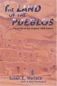 The Land of the Pueblos (Southwest Heritage Series)