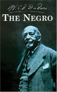 the early life and times of author william edward du bois William edward burghardt web du bois (feb 23, 1868 - aug 27, 1963) is remembered as a civil rights activist, pan-africanist, sociologist, educator, historian, writer, editor and poet du bois was one of the founding members of the niagara movement.