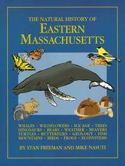The Natural History of Eastern Massachusetts