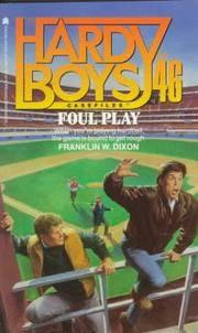 Foul Play (Hardy Boys Casefiles #46)
