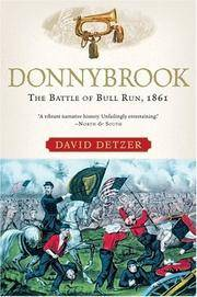image of Donnybrook: The Battle Of Bull Run, 1861