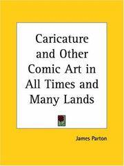 Caricature and Other Comic Art In All Times and Many Lands