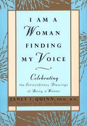 image of I Am a Woman Finding My Voice: Celebrating The Extraordinary Blessings Of Being A Woman [Paperback] Quinn, Janet