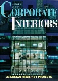 Corporate Interiors (Corporate Interiors Design Book Series)