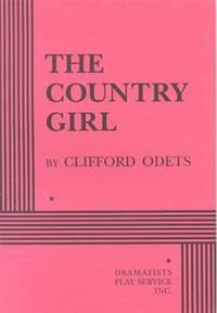 The Country Girl (Acting Edition for Theater Productions) by Clifford Odets - Paperback - 1998 - from The Yard Sale Store and Biblio.co.uk