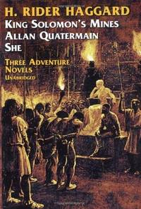 Three Adventure Novels:  She, King Solomon's Mines, Allan Quatermain by H. Rider Haggard - Paperback - 1951-06-01 - from Ergodebooks and Biblio.com