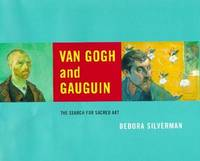 Van Gogh and Gauguin: The Search for Sacred Art
