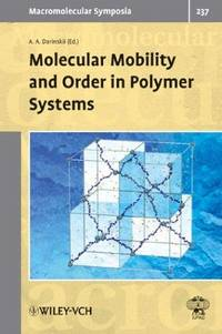 Molecular Mobility and Order in Polymer Systems