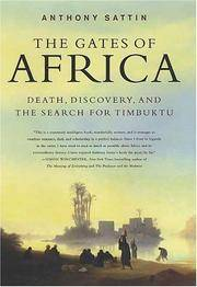 The Gates of Africa: Death, Discovery, and the Search for Timbuktu by  Anthony Sattin - 1st Edition - 2005 - from Mark Henderson (SKU: 036157)