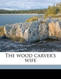 image of The wood carver's wife