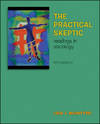 image of The Practical Skeptic: Readings In Sociology: Fifth Edition