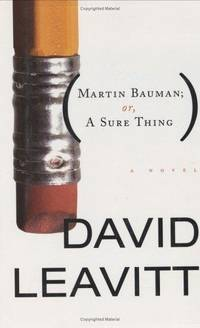Martin Bauman: Or A Sure Thing