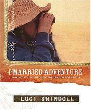 I Married Adventure by  Luci Swindoll - Hardcover - 2nd Printing - 2003 - from Karl W. Theis & Sons (SKU: 030640)