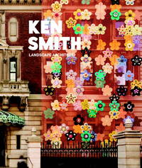 Ken Smith: Landscape Architect