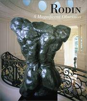 Rodin: A Magnificent Obsession