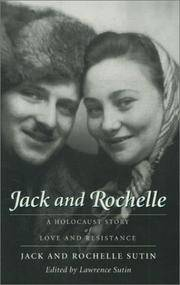 Jack and rochelle - a holocaust story of love and resistance by  jack sutin - Paperback - from Sixth Chamber Used Books/Fox Den Books and Biblio.com