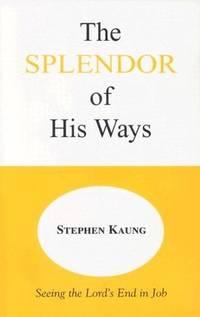 Splendor of His Ways