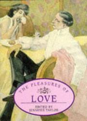 The Pleasures of Love