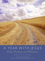 A Year with Jesus: Daily Readings and Meditations