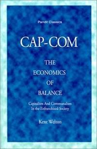 CAP-COM  The Economics Of Balance