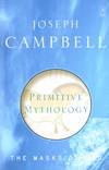 image of Primitive Mythology (The Masks of God)