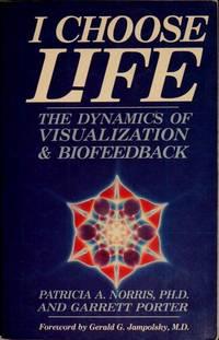 I Choose Life: The Dynamics of Visualization and Biofeedback
