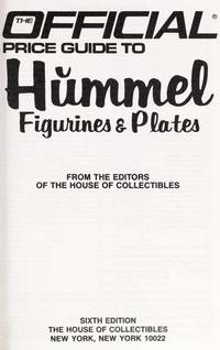 The Official Price Guide to Hummel Figurines & Plates