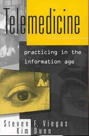 Telemedicine: Practicing in the Information Age