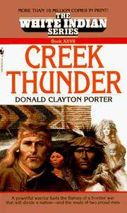 Creek Thunder:  White Indian # XXVII (27)