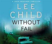 image of Without Fail: A Jack Reacher Thriller (Audio CD)