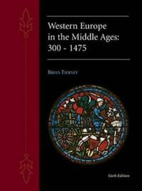 Western Europe in the Middle Ages: 300-1475
