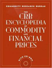 The CRB Encyclopedia of Commodity and Financial Prices (With CD-ROM)