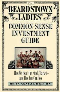 Beardstown Ladies Investment Club Common-Sense Investment Guide