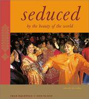 Seduced By The Beauty of The World: Travels in India