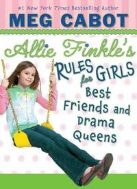 ALLIE FINKLE'S RULES FOR GIRLS - BOOK 3 BEST FRIENDS AND DRAMA QUEENS