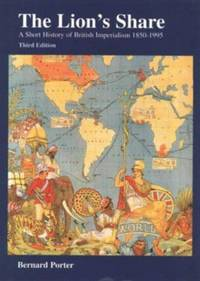 image of Lion's Share: Short History Of British Imperialism, 1850-1995